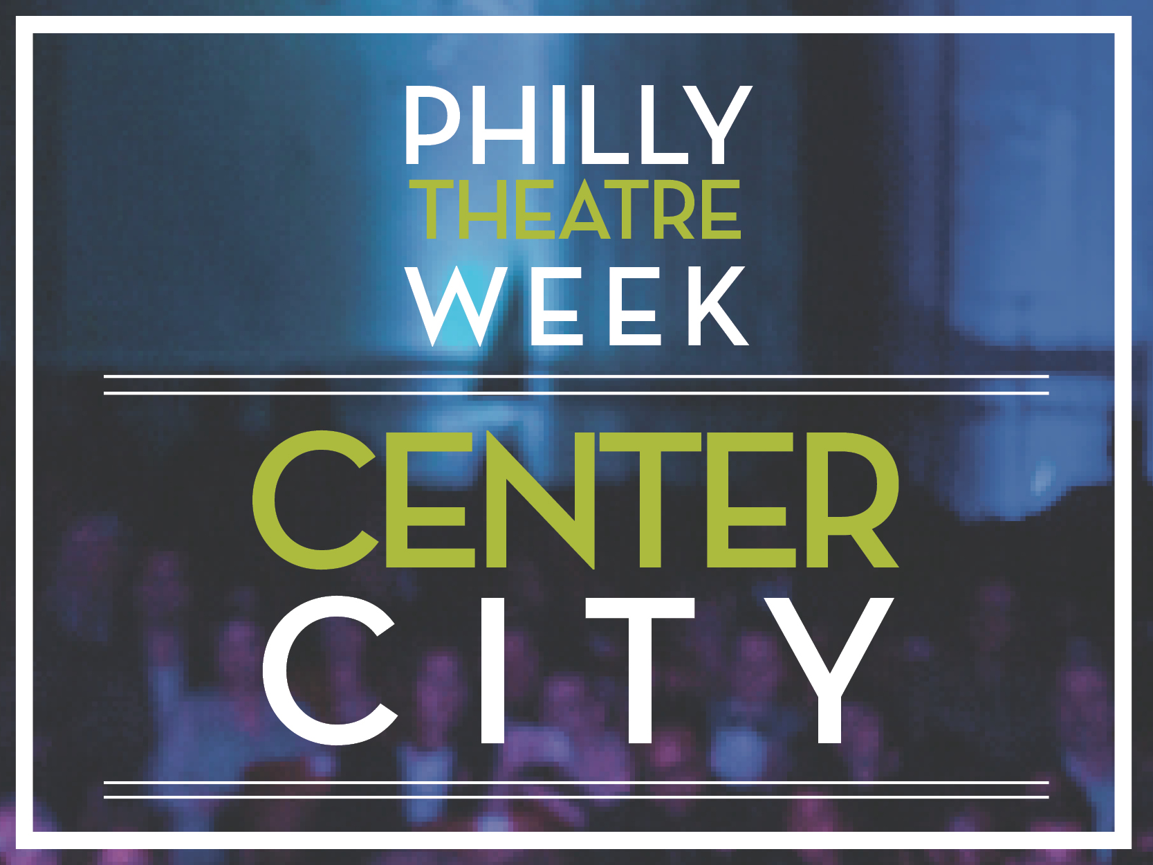 Image result for philly theatre week 2020