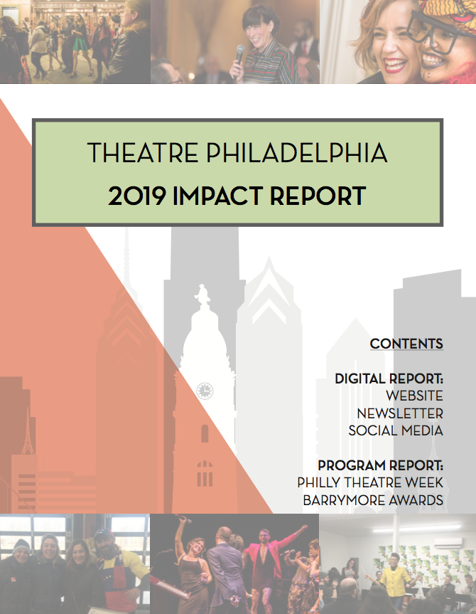 Theatre Philadelphia 2019 Impact Report